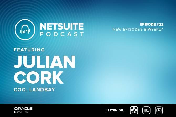 NetSuite Podcast - Landbay