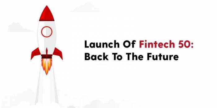 Launch of the Fintech 50: 5 years in Fintech