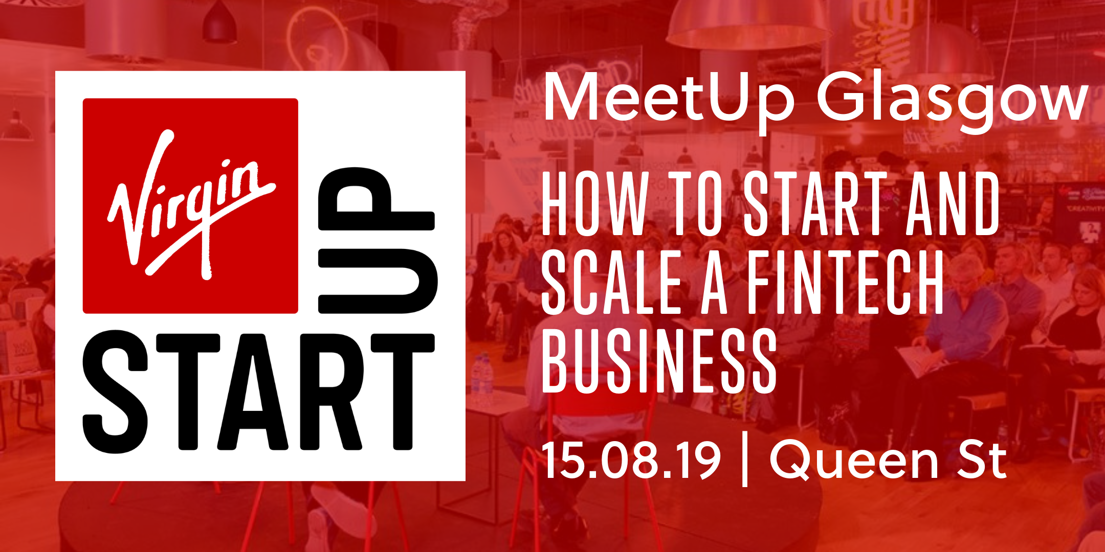 Virgin StartUp MeetUp Glasgow: Start and scale a FinTech business in 2019