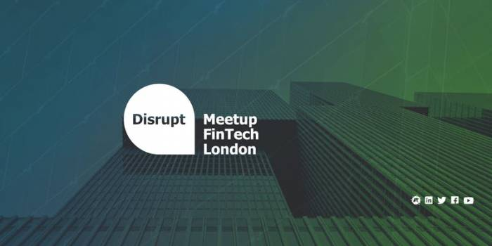 Disrupt | NTT Global Innovation: Fintech London