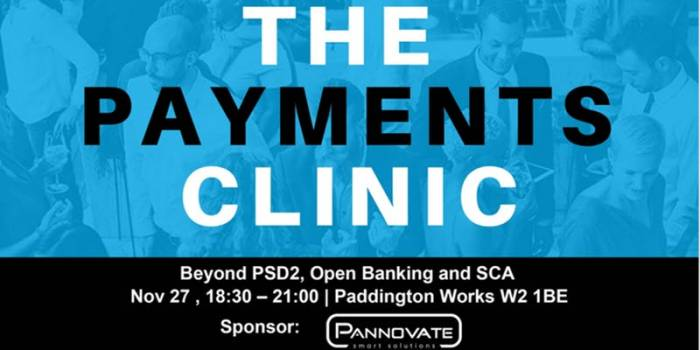 The Payments Clinic : Beyond PSD2, Open Banking and SCA