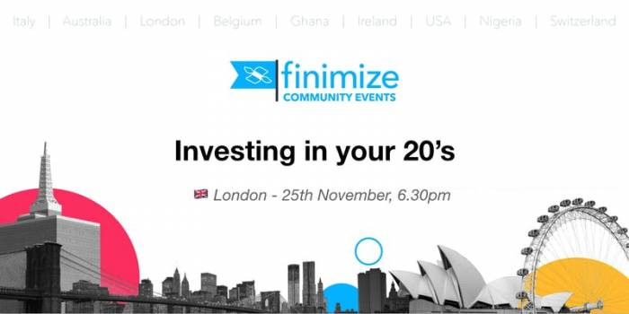 #FinimizeCommunity Presents: Investing In Your 20's