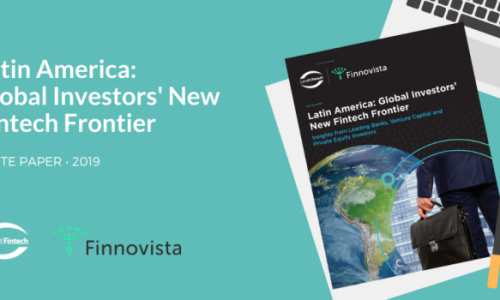 Latin America: Global Investors' New FinTech Frontier