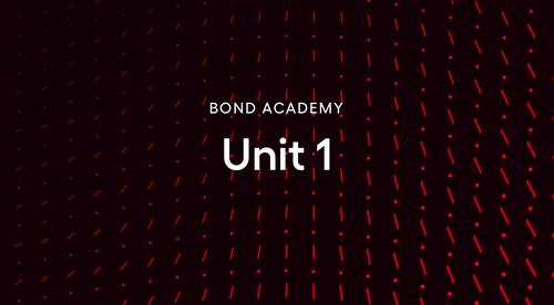 Bond Academy Unit 1
